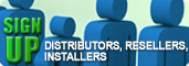 Sign Up Now: Distributors, Resellers & Installers